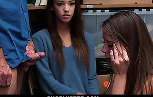 Shoplyfter - Hot Teen Thieves Be captivated by Their Way Out Of Pretend to